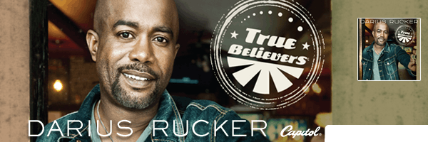 True Believers, Darius Rucker